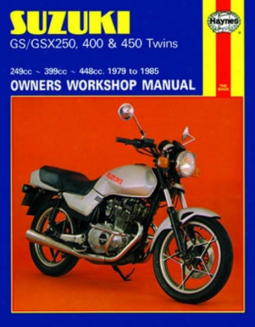 Suzuki Gs/gsx Haynes Repair Manual (1979 - 1985)