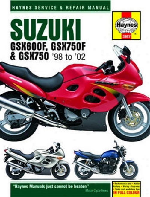 Suzuki Gsx600f Haynes Repair Manual (1998 - 2002)