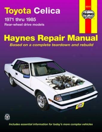 Toyota Celica Haynes Repair Manual (1971 - 1985)