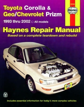 Toyota Coorolla & Geo/chevrolet Prizm Haynes Repair Manual (1993-2002)