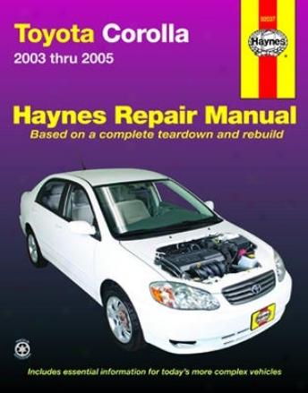 Toyota Corolla Haynes Repair Manual (2003-2005)
