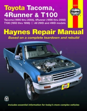 Toyota Tacoma, 4 Runner & T100 Haynes Repair Manual Cover Tacoma (1993 Thru 2004)