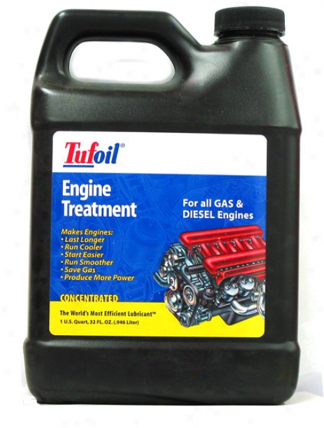 Tufoil Engine Treatmebt 32 Oz.