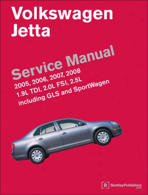 Volkswagen Jetta Service Manual: 2005-2008