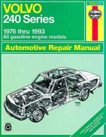 Volvo 240 Succession Haynes Repair Of the hand (1976 - 1993)