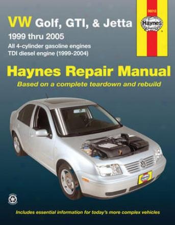 Vw Gklf, Gti, & Jetta Haynes Repair Manual (1999-2005)