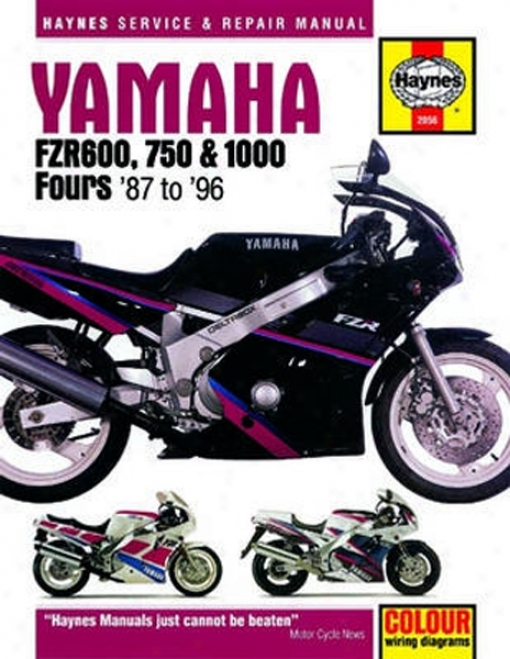 Yamaha Fzr600, 750 And 1000 Haynes Restoration Manual (1987 - 1996)
