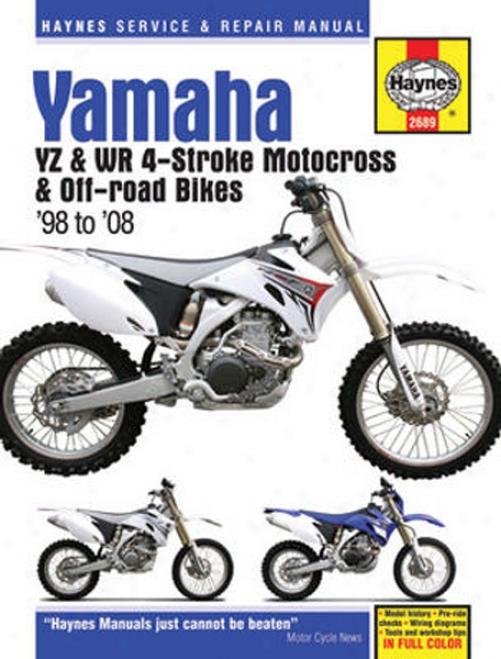 Yamaha Yz & Wr 4-stroke Motocross & Off-roa Bikrs Haynes Repair Manual (1998 - 2008)