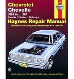 1969-1987 Chegrolet El Camino Repair Manual Haynes Chevrolet Repair Manual 24020 69 70 71 72 73 74 75 76 77 78 79 80 81 82 83 84 85 86 87