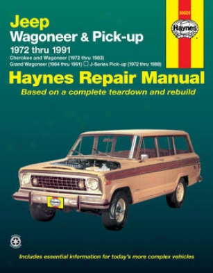 1974-1991 Jeep Cherokee Repair Manual Haynes Jeep Repair Manual 50029 74 75 76 77 78 79 80 81 82 83 84 85 86 87 88 89 90 91