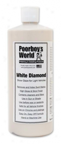 32 Oz. Poorboy?s World Of a ~ color Diamond Show Glaze For Light Vehicles