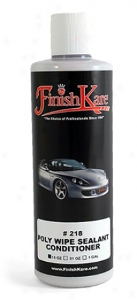 Finish Kare 218 Poly Wipe Sealant Conditioner 15 Oz.