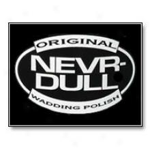 Nevr-dullâ®  Wadding Burnish