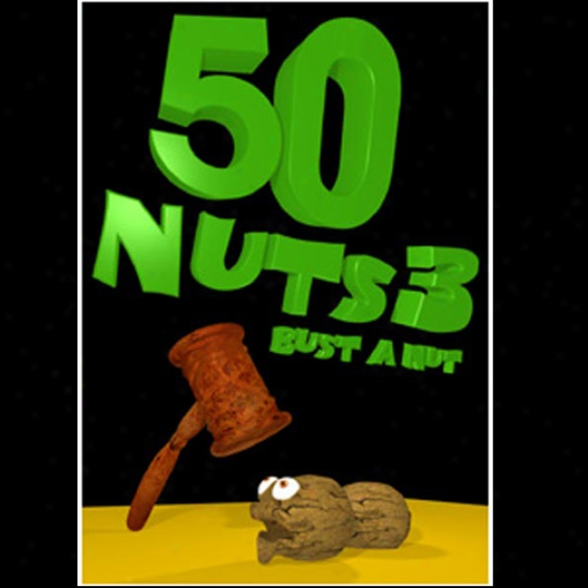 50 Nuts 3 Bust A Nut Dvd