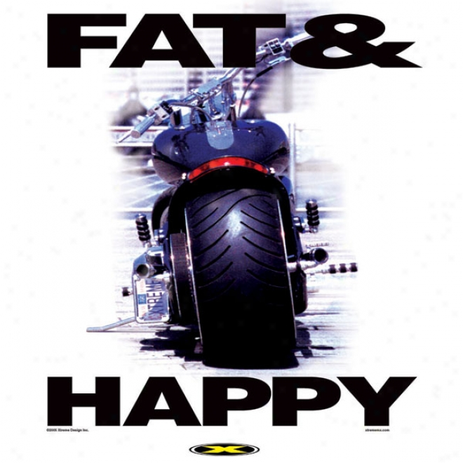 Fat And Happy T-shirt