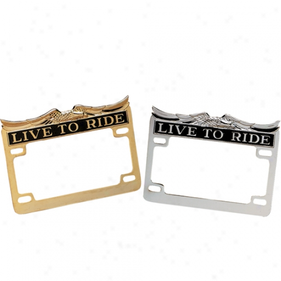 Live To Ride License Plate Frame